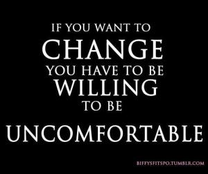 ChangeIsUncomfortable
