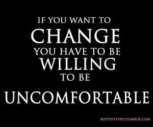 ChangeIsUncomfortable